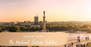 Discover Serbia Kalemegdan