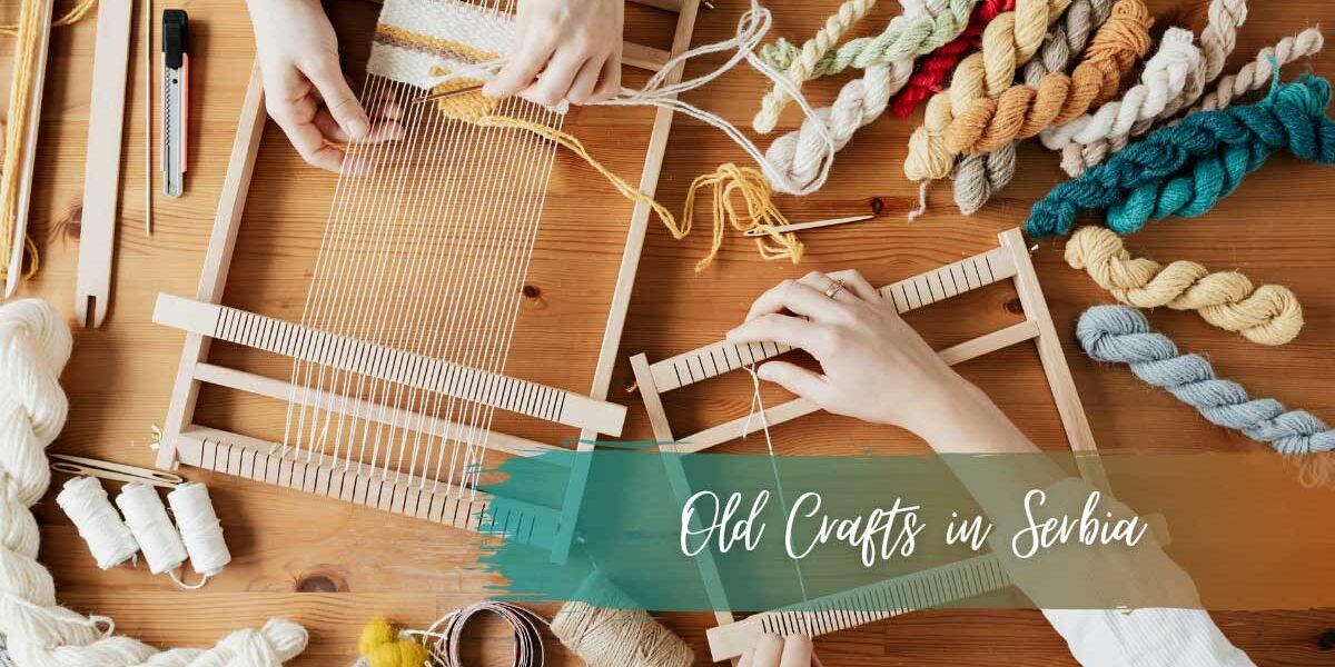 Old Crafts in Serbia, stari zanati